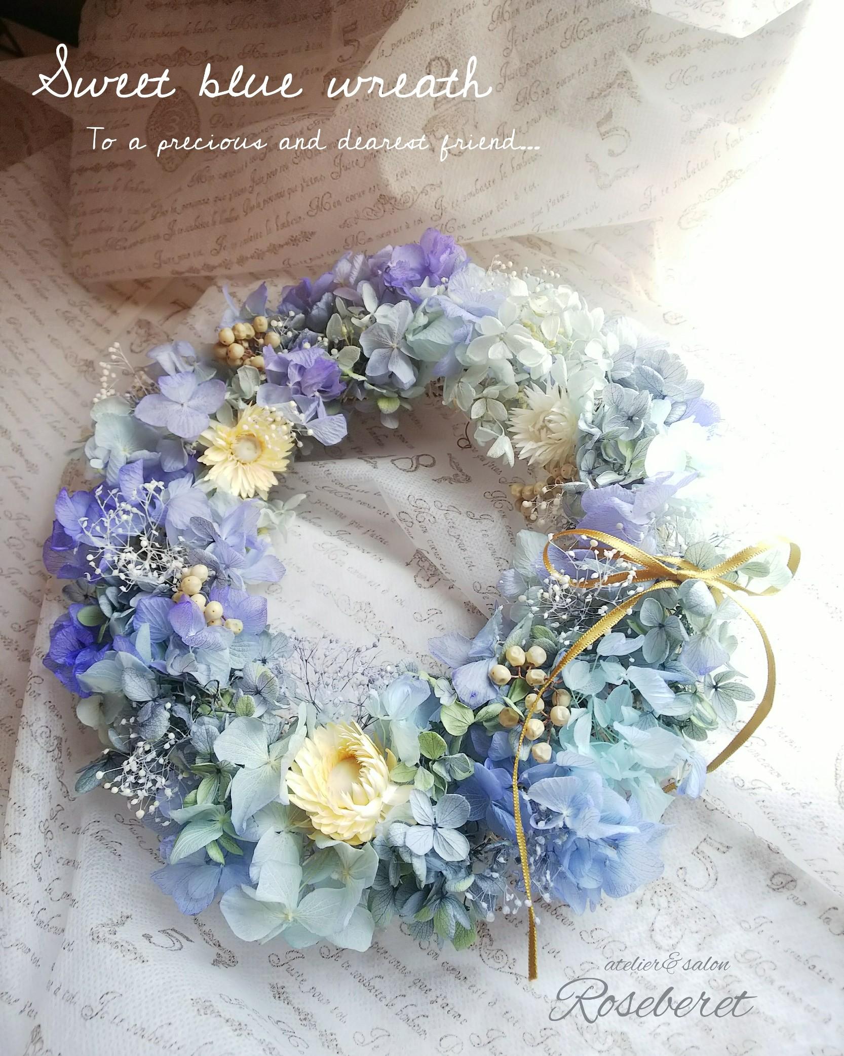 リクエストレッスンにて、お客様がつくられた、ブルーのリース。 花嫁さんを幸せにしてくれる、サムシングブルーの可憐なリースでね。